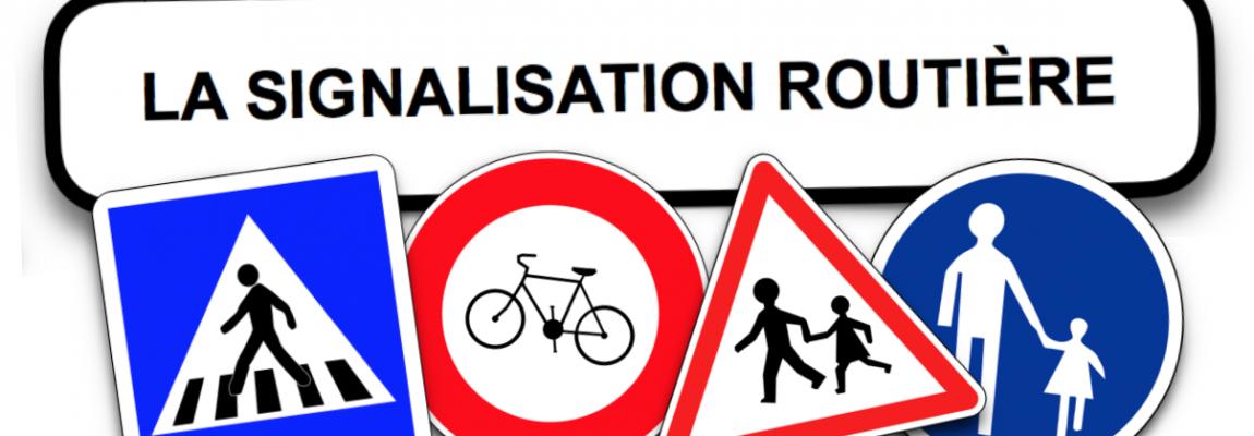 Comment mettre en valeur la signalisation routière